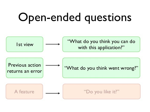 """Open-ended questions  """"What do you think you can do  with this application?""""  1st view  Previous action  returns an error ..."""