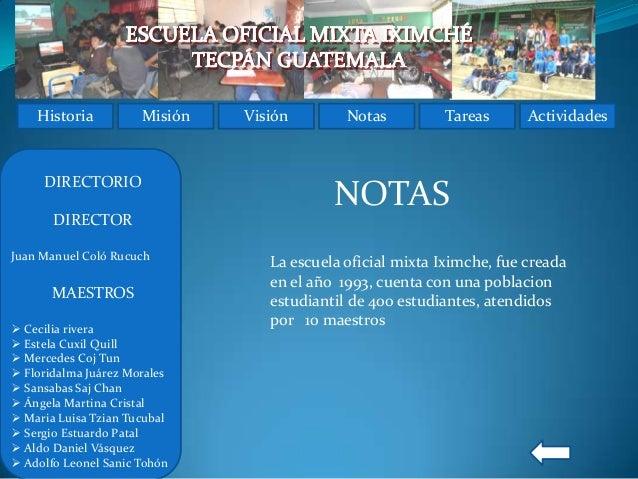 Historia          Misión   Visión        Notas         Tareas       Actividades     DIRECTORIO                            ...
