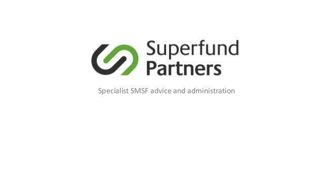 Specialist SMSF advice and administration
