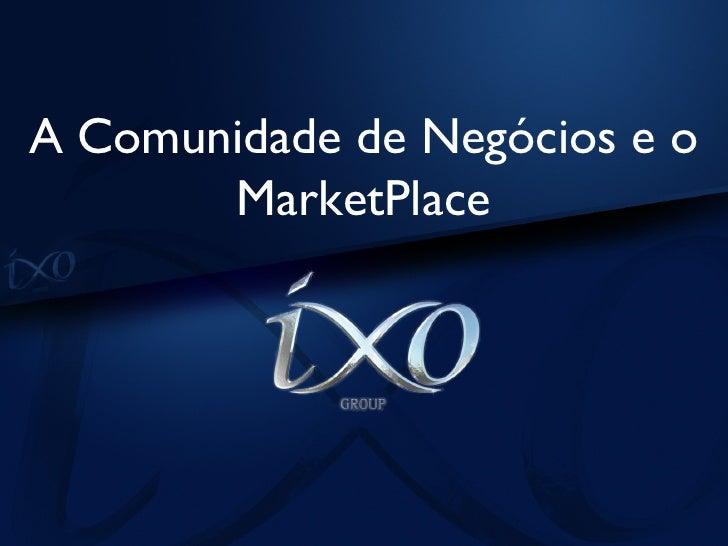 """IXO Group - Apresentação em Slide """"Português""""."""