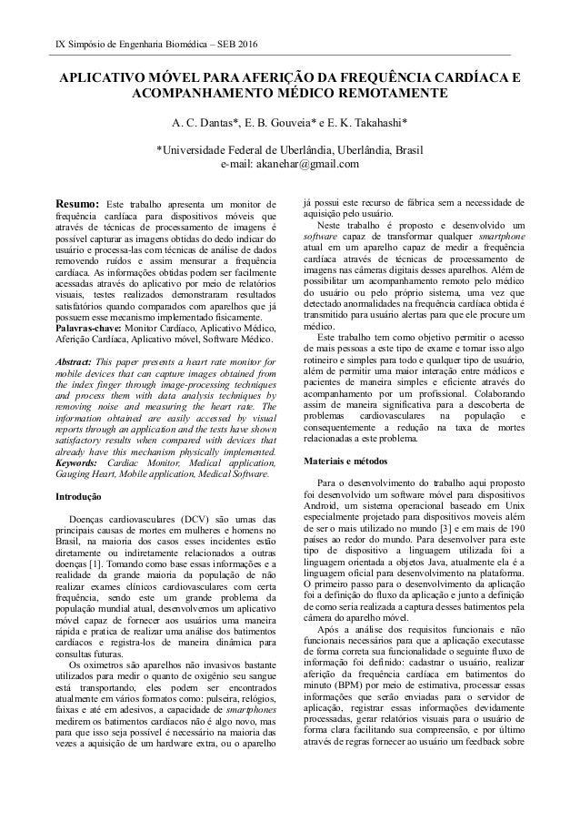 IX Simpósio de Engenharia Biomédica – SEB 2016 APLICATIVO MÓVEL PARAAFERIÇÃO DA FREQUÊNCIA CARDÍACA E ACOMPANHAMENTO MÉDIC...