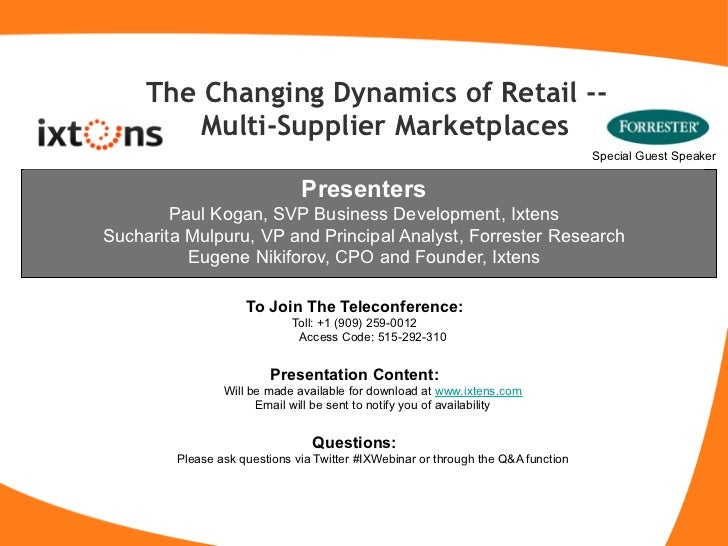The Changing Dynamics of Retail --         Multi-Supplier Marketplaces                                                    ...