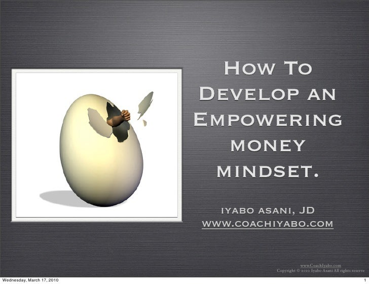 How To                             Develop an                             Empowering                               money  ...
