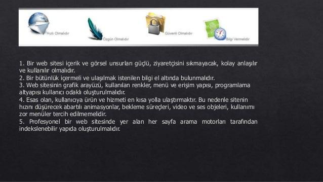 İyi bir web sitesi nasıl olmalı, tasarlanmalıdır ? Slide 3