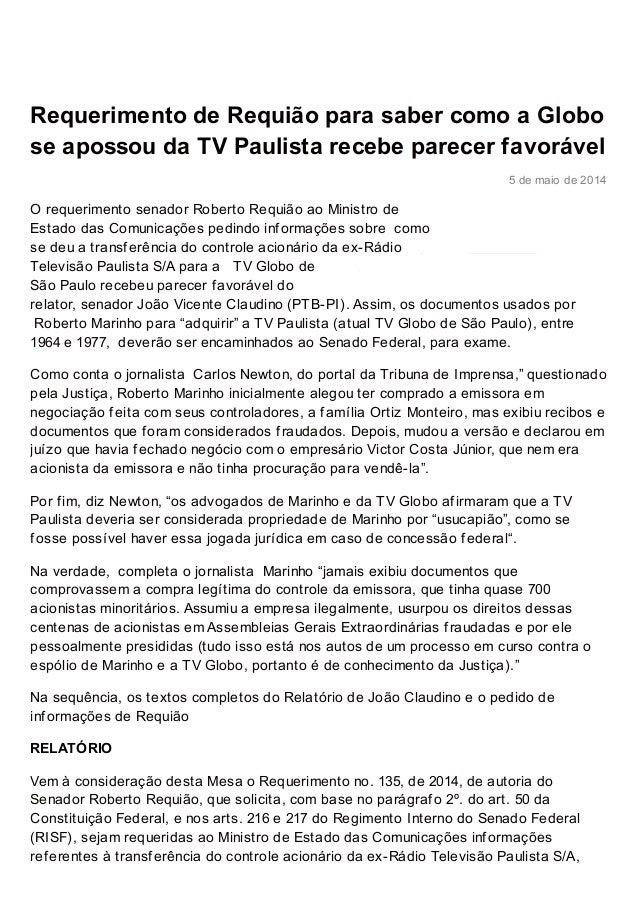 robert orequiao.com.br http://www.robertorequiao.com.br/requerimento-de-requiao-para-saber-como-a-globo-se-apossou-da-tv-p...