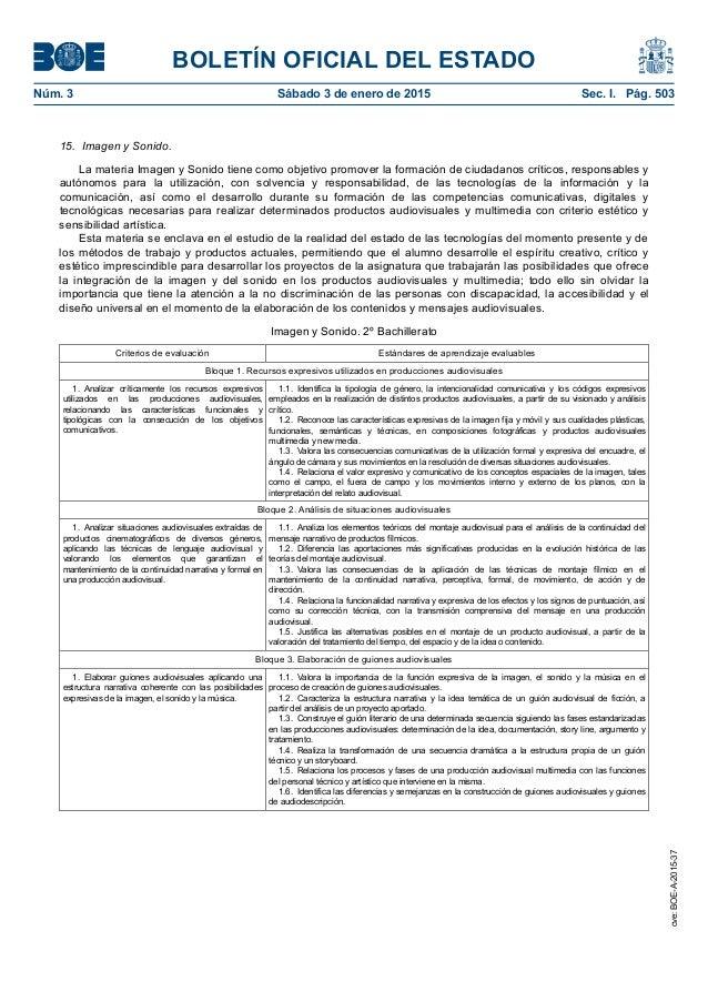 BOLETÍN OFICIAL DEL ESTADO Núm. 3 Sábado 3 de enero de 2015 Sec. I. Pág. 503 15. Imagen y Sonido. La materia Imagen y So...