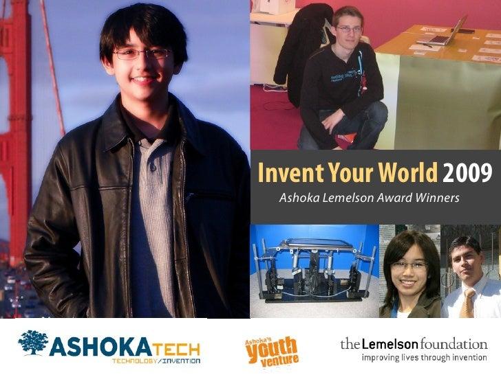Invent Your World 2009   Ashoka Lemelson Award Winners