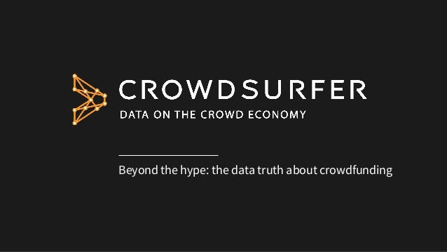 Beyond the hype: the data truth about crowdfunding
