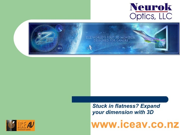 Stuck in flatness? Expand your dimension with 3D   www.iceav.co.nz