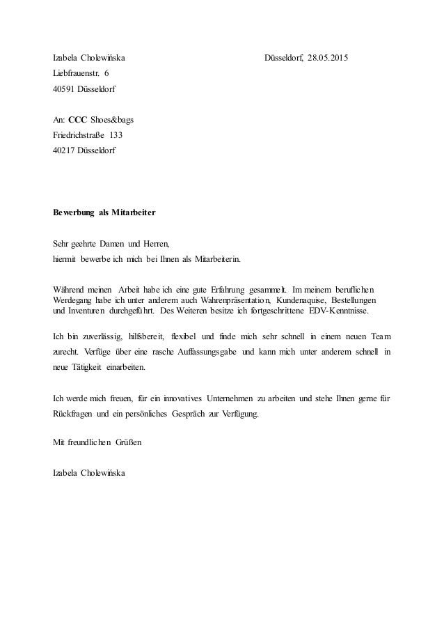 Izabela Cholewińska Düsseldorf, 28.05.2015 Liebfrauenstr. 6 40591 Düsseldorf An: CCC Shoes&bags Friedrichstraße 133 40217 ...