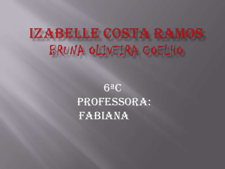 6ªCPROFESSORA:Fabiana