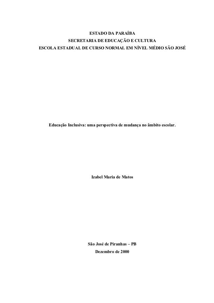 ESTADO DA PARAÍBA             SECRETARIA DE EDUCAÇÃO E CULTURAESCOLA ESTADUAL DE CURSO NORMAL EM NÍVEL MÉDIO SÃO JOSÉ   Ed...