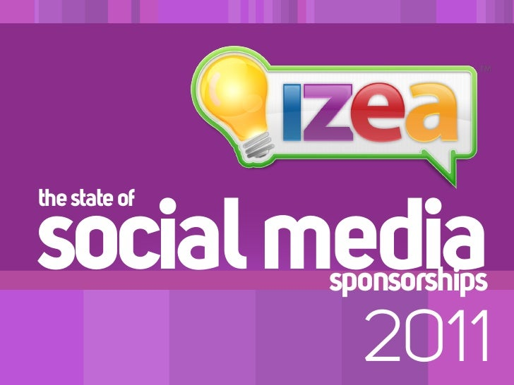 the state ofsocial media   sponsorships                 2011