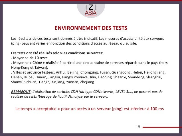 ENVIRONNEMENT DES TESTSLes résultats de ces tests sont donnés à titre indicatif. Les mesures d'accessibilité aux serveurs(...