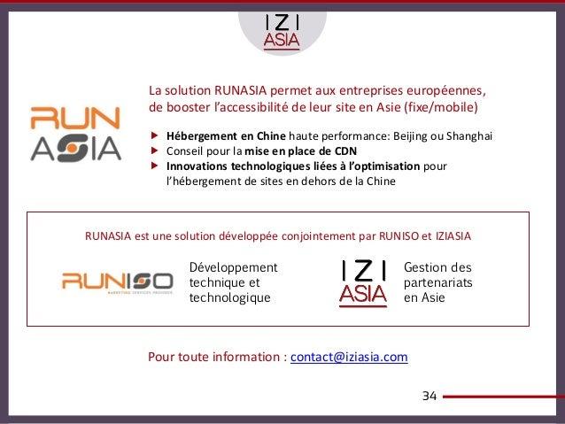 La solution RUNASIA permet aux entreprises européennes,           de booster l'accessibilité de leur site en Asie (fixe/mo...