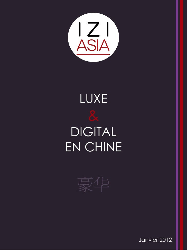 LUXE   & DIGITALEN CHINE 豪华           Janvier 2012