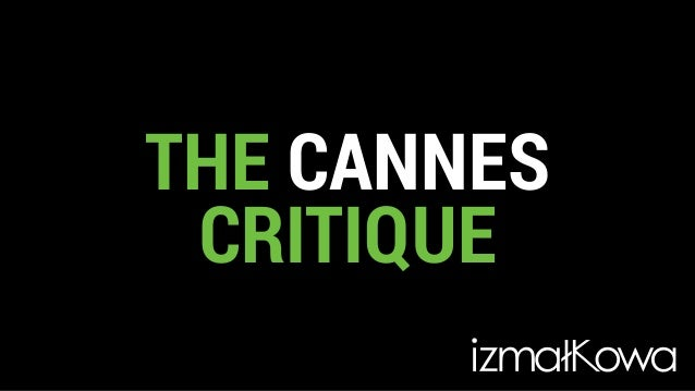THE CANNES CRITIQUE