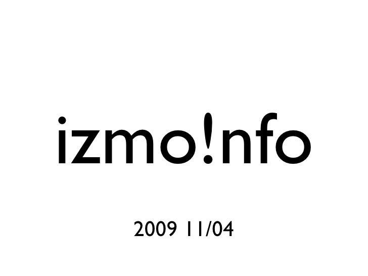 izmo!nfo   2009 11/04