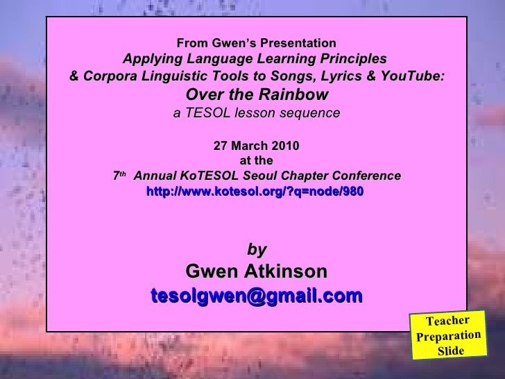 ~ for English language learners ~   Over the Rainbow   songs, lyrics & YouTube         lesson sequence         by Gwen Atk...