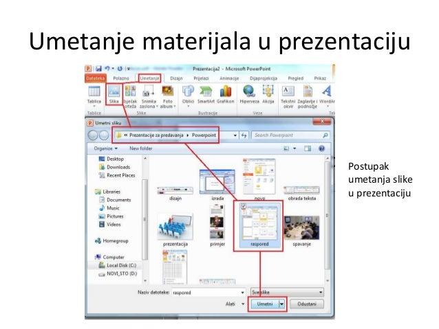 Umetanje materijala u prezentaciju  Postupak umetanja slike u prezentaciju