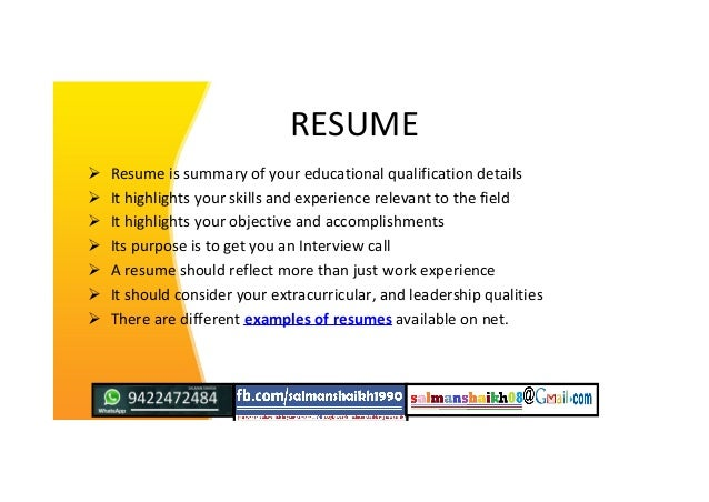 RESUME  Resume is summary of your educational qualification details  It highlights your skills and experience relevant t...