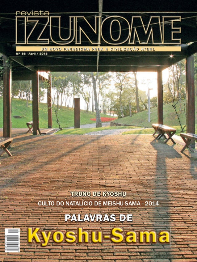 IZUNOME TRONO DE KYOSHU Kyoshu-Sama PALAVRAS DE CULTO DO NATALÍCIO DE MEISHU-SAMA - 2014