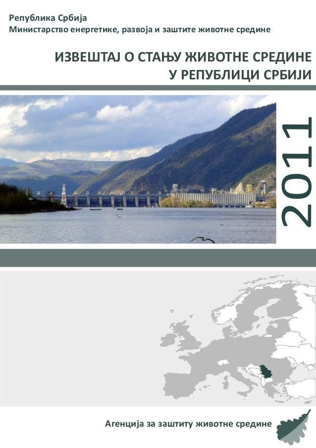 Република СрбијаМинистарство енергетике, развоја и заштите животне средине          ИЗВЕШТАЈ О СТАЊУ ЖИВОТНЕ СРЕДИНЕ      ...