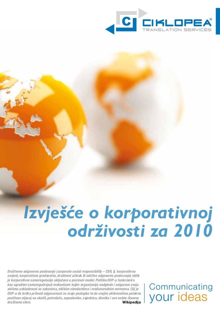 Izvješće o korporativnoj                održivosti za 2010Društveno odgovorno poslovanje (corporate social responsibility ...