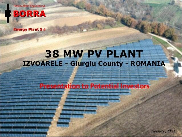 38 MW PV PLANT IZVOARELE - Giurgiu County - ROMANIA Photovoltaic Engineering BORRABORRA Energy Plant SrlEnergy Plant Srl J...