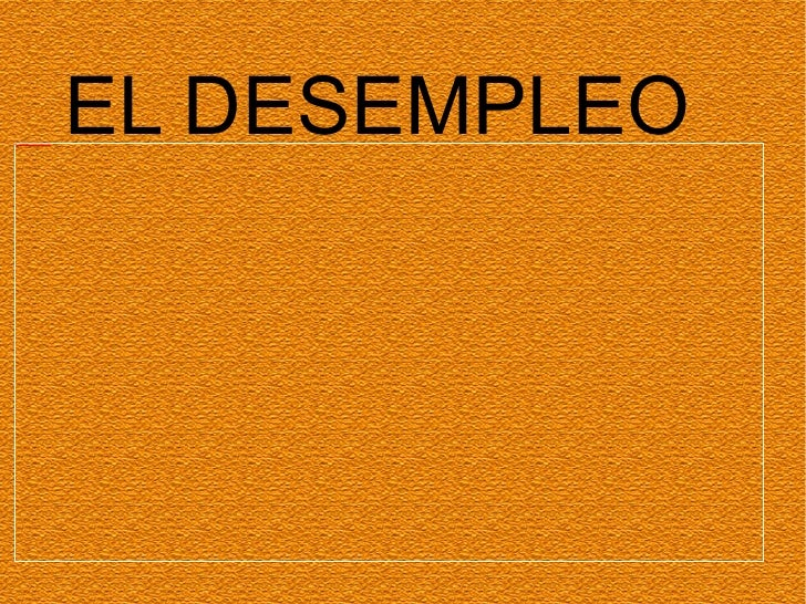 EL DESEMPLEO