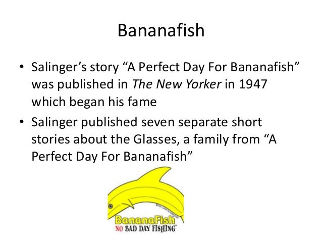 A Perfect Day for Bananafish Quotes  Book Me