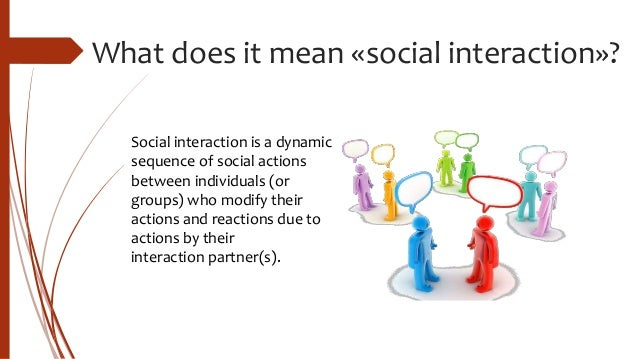 how do you imagine social interaction The emotional involvement behind social media social interaction online interactions, on the other hand, do not require this extra effort because.