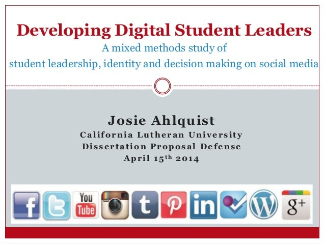 Developing Digital Student Leaders: A mixed methods dissertation study of student leadership, identity and decision maki...
