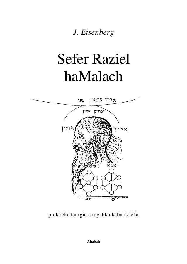 J. Eisenberg  Sefer Raziel  haMalach  praktická teurgie a mystika kabalistická  Ahabah