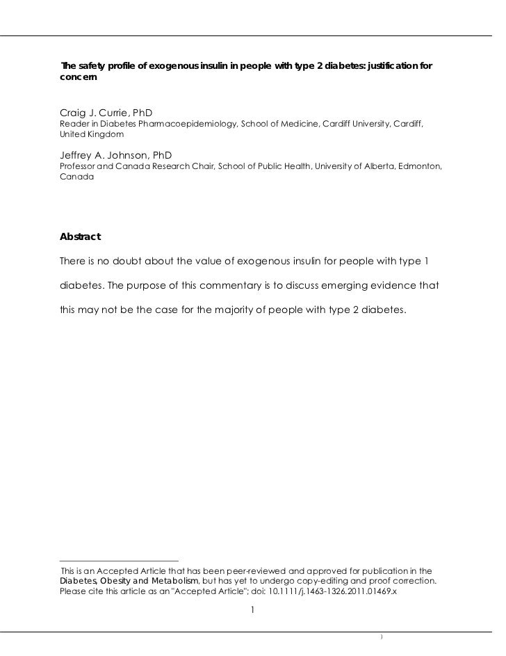 The safety profile of exogenous insulin in people with type 2 diabetes: justification forconcernCraig J. Currie, PhDReader...