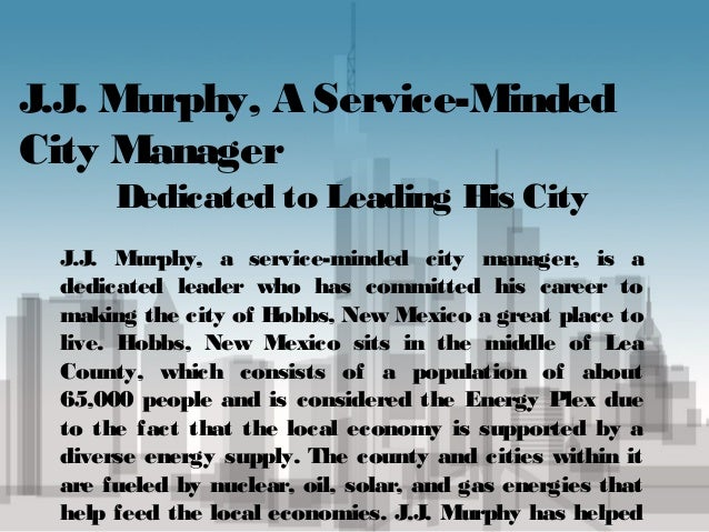 J.J. Murphy, A Service-Minded City Manager-City Manager of Hobbs, New Mexico Slide 2