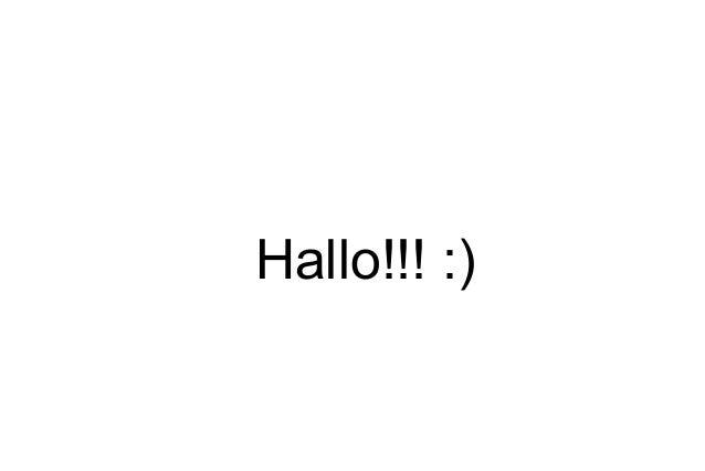 Hallo!!! :)