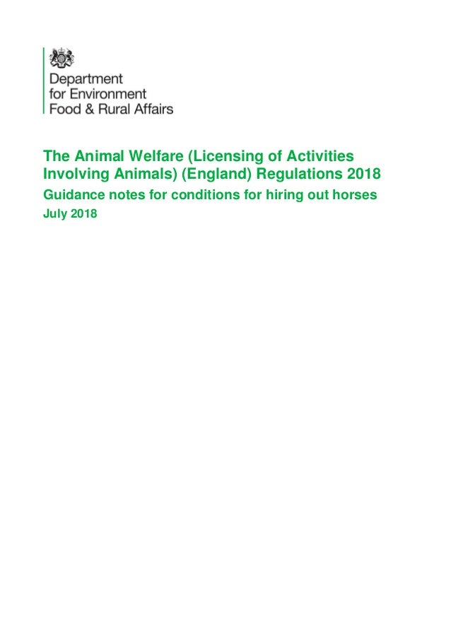 The Animal Welfare (Licensing of Activities Involving Animals) (England) Regulations 2018 Guidance notes for conditions fo...