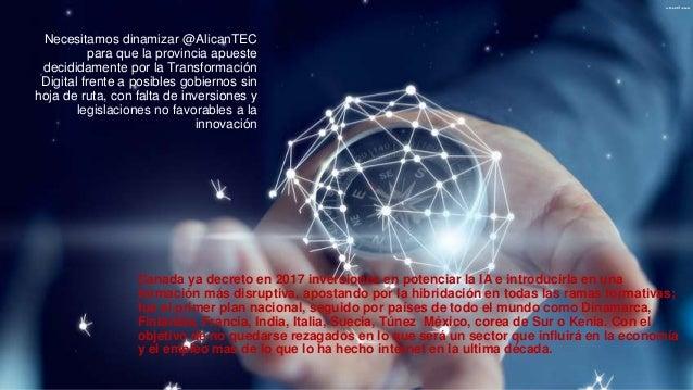 Necesitamos dinamizar @AlicanTEC para que la provincia apueste decididamente por la Transformación Digital frente a posibl...