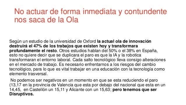 No actuar de forma inmediata y contundente nos saca de la Ola Según un estudio de la universidad de Oxford la actual ola d...