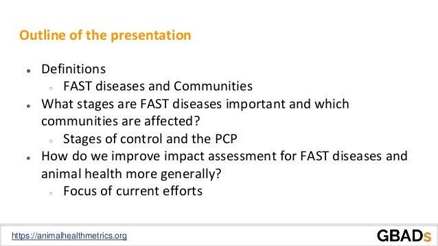 Socioeconomic impact of FAST diseases on local communities Slide 2
