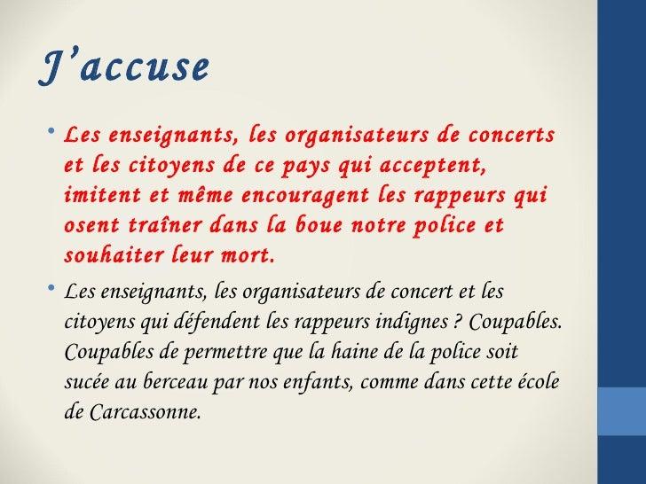 J'accuse• Les enseignants, les organisateurs de concerts  et les citoyens de ce pays qui acceptent,  imitent et même encou...