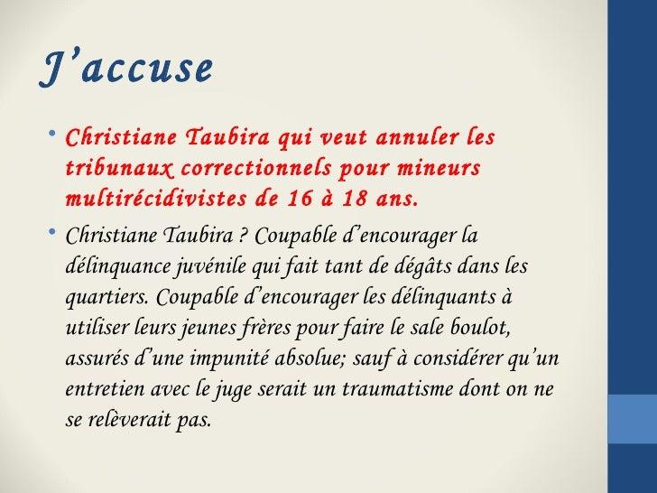 J'accuse• Christiane Taubira qui veut annuler les  tribunaux correctionnels pour mineurs  multirécidivistes de 16 à 18 ans...