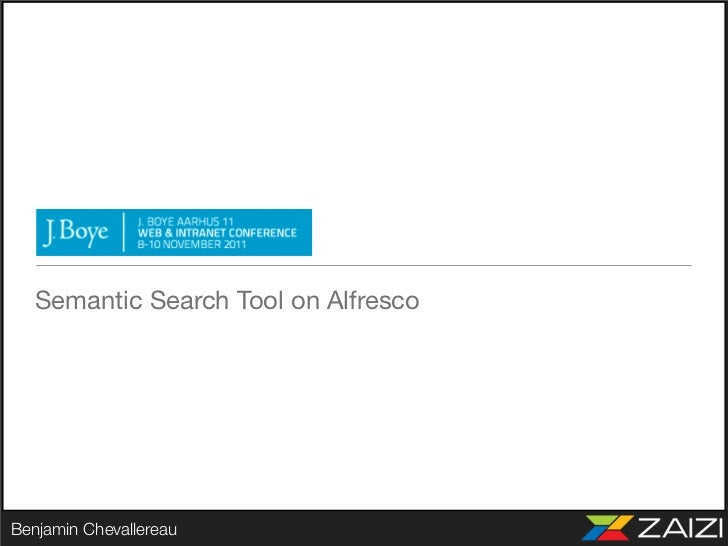 Semantic Search Tool on AlfrescoBenjamin Chevallereau