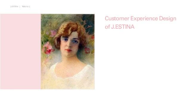 J.ESTINA | Waltz for J.DESIGN STUDIOTEAM FCustomer Experience Designof J.ESTINAJ.ESTINA | Waltz for J.DESIGN STUDIOTEAM FC...