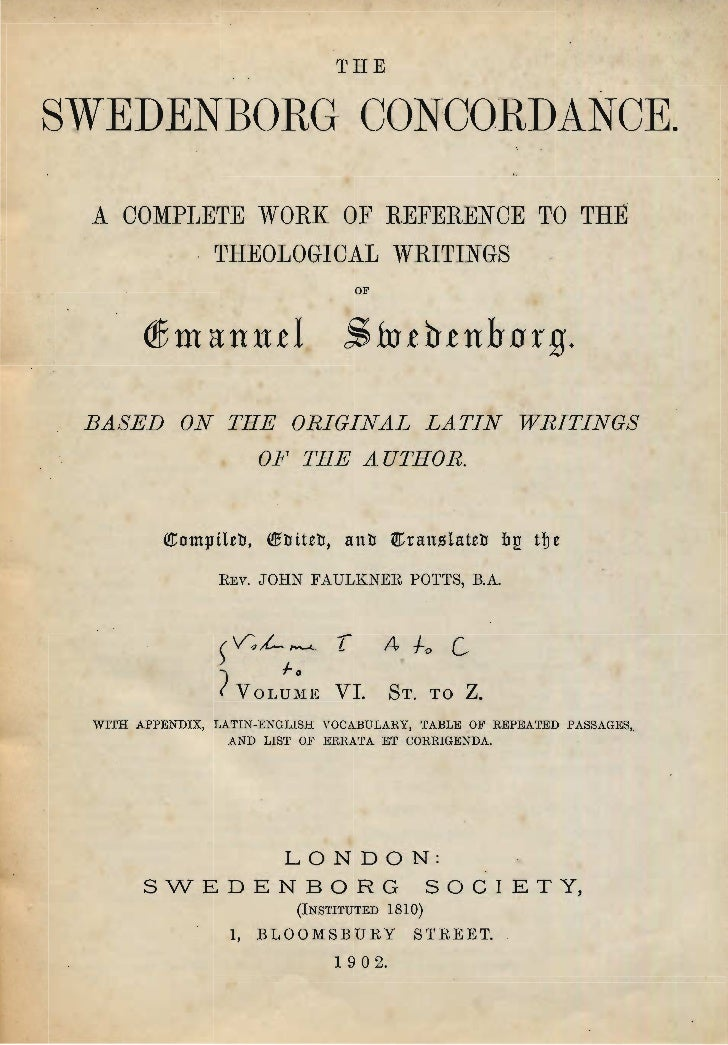 THESWEDENBORG- CONCO.RDANCE.  A COMPIJETE iVORK OF REFERENOE Tü THÉ           THEOLOGIOAL WRITINGS                        ...