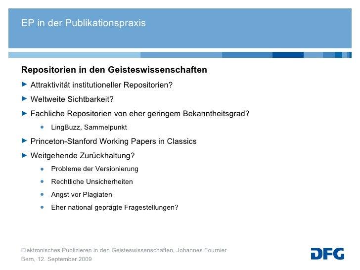 <ul><li>Repositorien in den Geisteswissenschaften  </li></ul><ul><li>Attraktivität institutioneller Repositorien? </li></u...