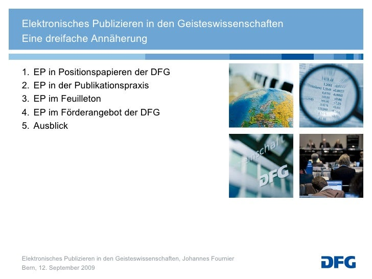 <ul><li>1. EP in Positionspapieren der DFG </li></ul><ul><li>2. EP in der Publikationspraxis </li></ul><ul><li>3. EP im Fe...