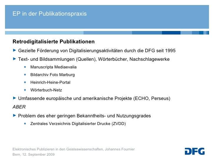 <ul><li>Retrodigitalisierte Publikationen  </li></ul><ul><li>Gezielte Förderung von Digitalisierungsaktivitäten durch die ...