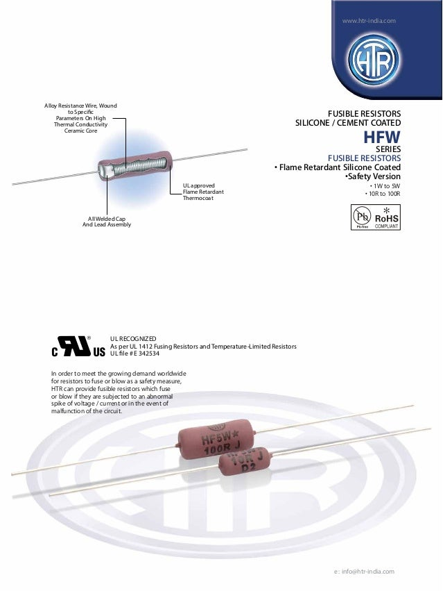 www.htr-india.com  Alloy Resistance Wire, Wound to Specific Parameters On High Thermal Conductivity Ceramic Core  FUSIBLE ...